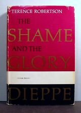 Dieppe, The Shame and the Glory, World War II 2, Army, Military