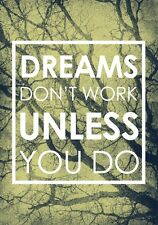 A4 DREAMS DONT WORK MOTIVATIONAL QUOTE SAYING INSPIRATIONAL ARTWORK PRINT POSTER