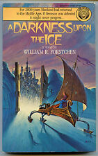 William R Forstchen A DARKNESS UPON THE ICE Ice Prophet 3 First PB Printing