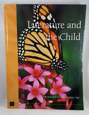 Literature and the Child by Lee Galda, Bernice E. Cullinan, and Lawrence Sipe