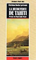 La découverte de Tahiti, préface de Paul-Émile Victor