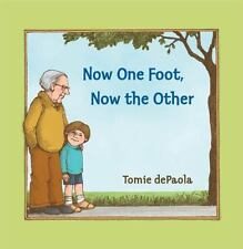 Now One Foot, Now the Other by Tomie dePaola (2005, Hardcover with DJ) NEW GIFT