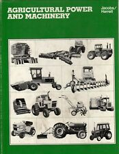 Agricultural Power and Machinery 1983 Clinton O Jacobs William R Harrell Hardbac