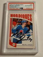 2004-05 ITG Franchises Michel Goulet PSA/DNA Autograph - Nordiques MINT