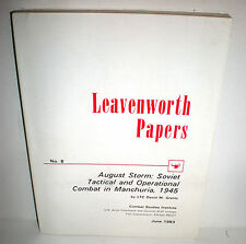 BOOK Leavenworth Papers #8 WW2 August Storm Soviets in Manchuria 1945 op 1983
