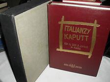 AA.VV. ITALIANZY KAPUTT con il CSIR e l'ARMIR in Russia ed. CEN 1959