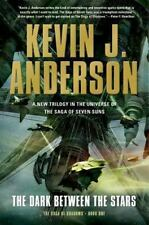 The Dark Between the Stars by Kevin J. Anderson - HARDCOVER - BRAND NEW!!