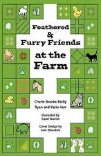 Feathered & Furry Friends at the Farm (Paperback or Softback)