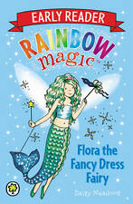 Flora the Fancy Dress Fairy: Early Reader by Daisy Meadows Rainbow Magic Colour
