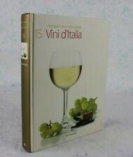 L'Enciclopedia della cucina italiana VINI D'ITALIA Vol15 Mondadori Bianchi Rossi