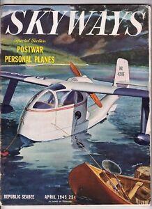 Skyways, August 1945, B-29 SUPERFORTRESS, POSTWAR PRIVATE PLANES, WWII