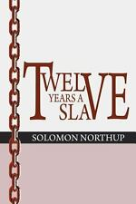 12 Years a Slave by Solomon Northup (2014, Paperback)