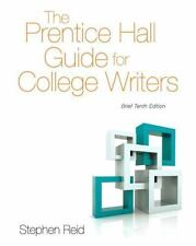 The Prentice Hall Guide for College Writers: Brief Edition 10th Edition