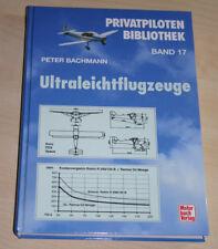 Ultraleichtflugzeuge - Peter Bachmann - wie neu - top erhalten