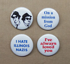 "Blues Brothers 4 Button Set 1.25"" Mission From God, IL Nazis, Always Loved, Jake"