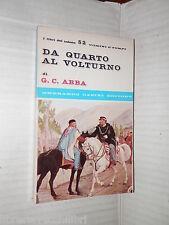 DA QUARTO AL VOLTURNO Noterelle d uno dei mille Giuseppe Cesare Abba Casini 1966