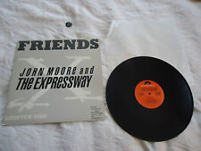 "JOHN MOORE & THE EXPRESSWAY-FRIENDS 1989 POLYDOR RECORDS 12"" SINGLE VG++ PROMO"