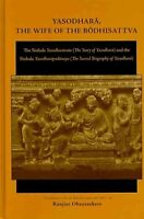 Yasodhara, the Wife of the Bodhisattva by State University of New York Press...