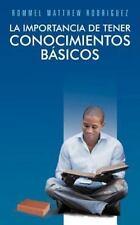 La Importancia de Tener Conocimientos BáSicos : No Hay Nada Imposible, Cuando...