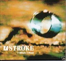 (829J) U Stroke, I Wish I Had - 1999 CD