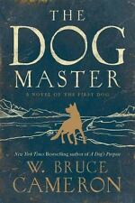 The Dog Master: A Novel of the First Dog-ExLibrary