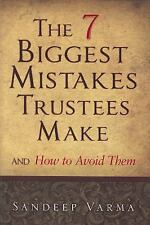 NEW - The 7 Biggest Mistakes Trustees Make: And How to Avoid Them