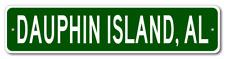 DAUPHIN ISLAND, ALABAMA  City Limit Sign - Aluminum