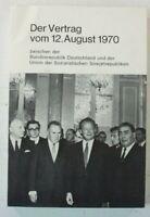 Der Vertrag vom 12. August 1970 BRD UdSSr Presse und Informationsamt BRD B16337