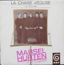 MARSEL HURTEN LA CHAISE D'EGLISE EP DMF Rare !