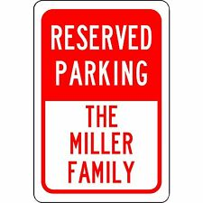 "Personalized Reserved Your Custom Name Parking Sign Aluminum Metal Red 8"" x 12"""
