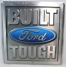 BUILT FORD TOUGH METAL SIGN GARAGE MAN CAVE EXPLORER F-150 MUSTANG SUPER-DUTY