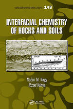Interfacial Chemistry of Rocks and Soils (Surfactant Science) by Noemi M. Nagy