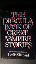 Shepard, Leslie  THE DRACULA BOOK OF GREAT VAMPIRE STORIES 1st Edition First