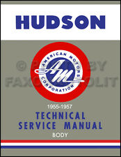 Hudson Body Repair Shop Manual 1955 1956 1957 Hornet Wasp 55 Rambler
