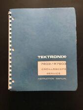 Tektronix 7603/R7603 Oscilloscope Service Instruction Manual