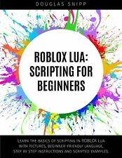 ROBLOX Lua: Scripting for Beginners NEW BOOK