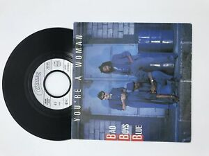 Bad Boys Blue 45 RPM You Are A Woman