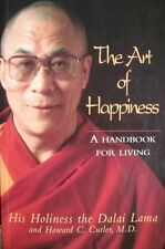 Dalai Lama: The Art of Happiness: A handbook for living