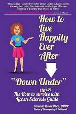 How Live Happily Ever After Down Under How Thrive by Quick Tammie -Paperback