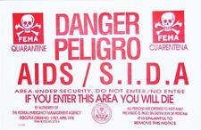 FEMA AIDS Quarantine Sign If You Enter You Will Die. Best No Trespassing Sign