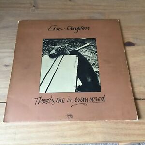 """ERIC CLAPTON - THERE'S ONE IN EVERY CROWD (1975 12"""" VINYL ALBUM) RSO 2479-132"""