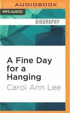 A Fine Day for a Hanging by Carol Ann Lee (2016, MP3 CD, Unabridged)