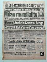 PRIMA PAGINA GAZZETTA DELLO SPORT 30-06-1987 MILAN VINCE MUNDIALITO BERLUSCONI