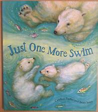 Just One More Swim Caroline Pitcher Hardback Book Polar Bears Children Fiction