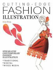 Cutting Edge Fashion Illustration: Step-by-step Contemporary Fashion Illustratio