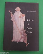 Briciole di storia Patria - Don Luigi Rivetti - Prima Edizione L'angelo 1993
