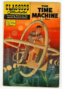 JERRY WEIST ESTATE: CLASSICS ILLUSTRATED #133 TIME MACHINE (1956 HRN 152) VG
