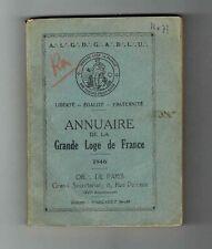 Annuaire de la Grande Loge de France - 1946 - Orient de Paris