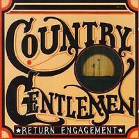 The Country Gentlemen - Return Engagement [CD]
