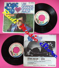 LP 45 7'' JOSE CID Um grande amor Barbara 1980 france ERRORE STAMPA no cd mc dvd